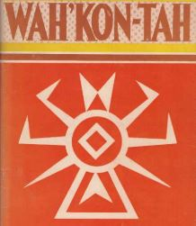 Wah'Kon-Tah: The Osage and the White Man's Road, by John Joseph Mathews